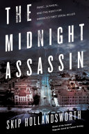The Midnight Assassin First Who Stalked Austin Texas In 1885 In