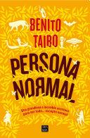 Persona normal (Edición española) by Benito Taibo