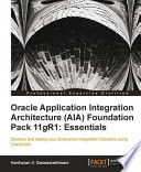 Oracle Application Integration Architecture  Aia  Foundation Pack 11gr1