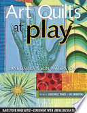 Art Quilts At Play