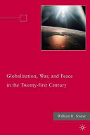 Globalization  War  and Peace in the Twenty first Century