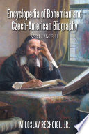 Encyclopedia of Bohemian and Czech American Biography