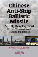 Chinese Anti-Ship Ballistic Missile (ASBM) Development