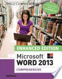 Enhanced Microsoft Word 2013: Comprehensive