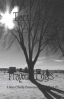 Frayed Edges   A Mary O Reilly Paranormal Mystery