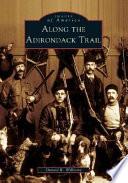 Along the Adirondack Trail Book PDF