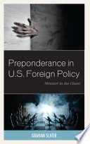 Preponderance In U S Foreign Policy