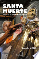 illustration Santa Muerte. Mexico, la Mort et ses dévots