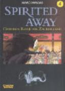 Spirited Away 04  Chihiros Reise ins Zauberland