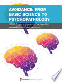 Avoidance  From Basic Science to Psychopathology