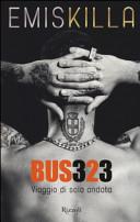 Bus 323  Viaggio di sola andata