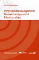 Investitionsmanagement, Finanzmangagement, Bilanzanalyse