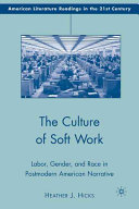 The Culture Of Soft Work book