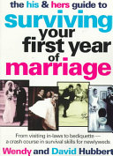 The His   Hers Guide to Surviving the First Year of Marriage