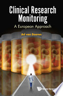 Clinical Research Monitoring A European Approach