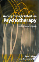 Working Through Setbacks in Psychotherapy