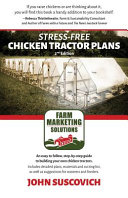 Stress Free Chicken Tractor Plans