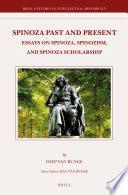 Spinoza Past and Present