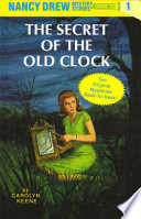 The Secret of the Old Clock ; The Hidden Staircase