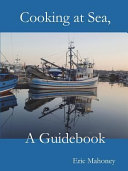 Cooking At Sea A Guidebook