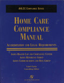 Home Care Compliance Manual