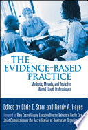 The Evidence Based Practice
