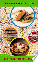 The Chowhound s Guide to the New York Tristate Area