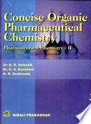Concise Organic Pharmaceutical Chemistry  phar Che Ii