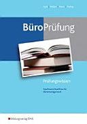 BüroPrüfung. Kaufmann/Kauffrau für Büromanagement: Prüfungswissen
