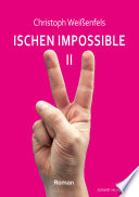 Ischen Impossible 2  Roman