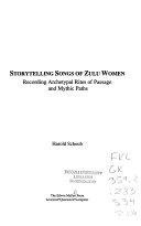 Storytelling Songs Of Zulu Women