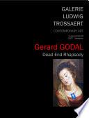 Gerard Godal Dead End Rhapsody