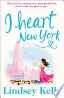 I Heart New York  I Heart Series  Book 1