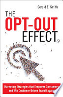 The Opt Out Effect