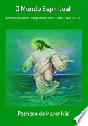 O Mundo Espiritual Justica E Do Juizo Joao 16 8
