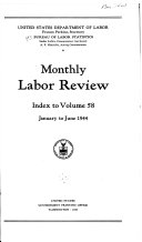 Monthly Labor Review Index To Volume 58 : ...