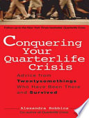 Conquering Your Quarterlife Crisis