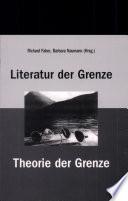 Literatur der Grenze, Theorie der Grenze