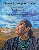 Through Indigenous Eyes