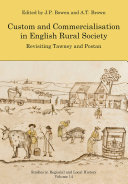 Custom and Commercialisation in English Rural Society