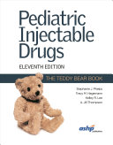Pediatric Injectable Drugs The Teddy Bear Book