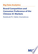 Brand Competition and Consumer Preference of the Chinese 3C Markets