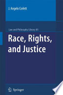 Race  Rights  and Justice