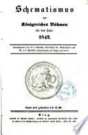 Schematismus des Königreiches Böhmen für das Jahr 1842