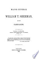 Major General William T  Sherman  and His Campaign