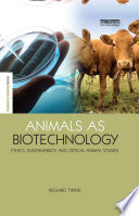Animals as Biotechnology
