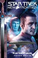 Star Trek   New Frontier 01  Kartenhaus