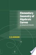 Elementary Geometry of Algebraic Curves