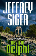 Devil Of Delphi: A Chief Inspector Andreas Kaldis Mystery : world, a mountainous, verdant home to...