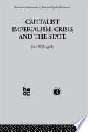 Capitalist Imperialism  Crisis and the State